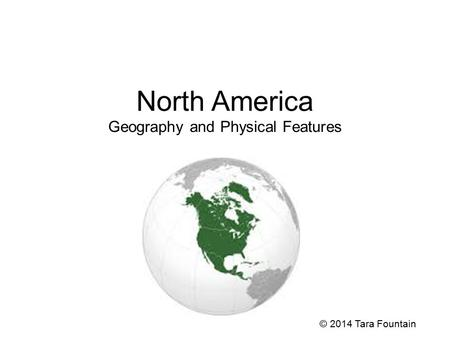 North America Geography and Physical Features