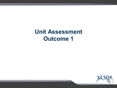 Unit Assessment Outcome 1 National 3 Outcome 1: Assessment Standards Assessment Standards 1.1Following given procedures safely 1.2 Making and recording.