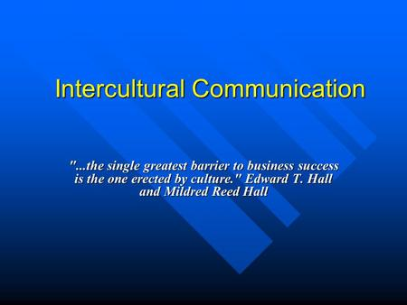 Communication Lecture #18  Communication Overcoming Roadblocks or