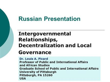 Intergovernmental Relationships, Decentralization and Local Governance