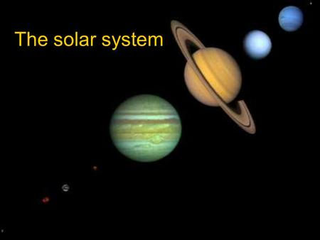 The solar system What is the solar system? The Sun, its planets and other objects in orbit are all together known as the solar system.