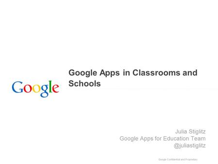 Objective Be able to implement Google Apps in meaningful ways in your classrooms to increase efficiency, collaboration and engagement.