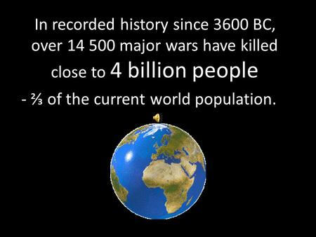 - ⅔ of the current world population.