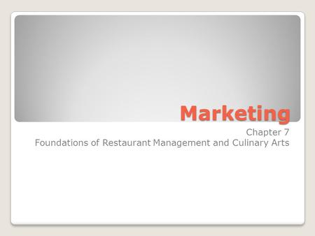 Chapter 7 Foundations of Restaurant Management and Culinary Arts