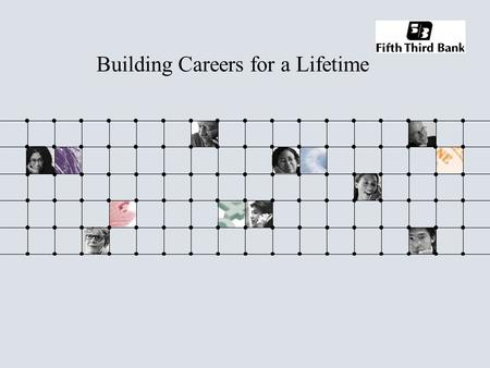 Building Careers for a Lifetime