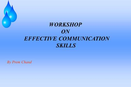 WORKSHOP ON EFFECTIVE COMMUNICATION