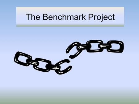 "The Benchmark Project. The Broken Links Illustrated Clinical Instructor: ""How is your day going?"" Student: ""It's been great! I got to start an IV and."