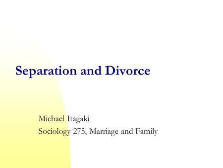 Separation and Divorce