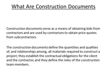 Construction tender process tender steps between client contractor what are construction documents construction documents serve as a means of obtaining bids from contractors and stopboris Images