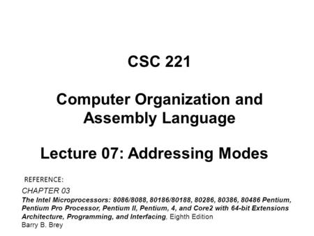 INSTRUCTION SET AND ASSEMBLY LANGUAGE PROGRAMMING - ppt