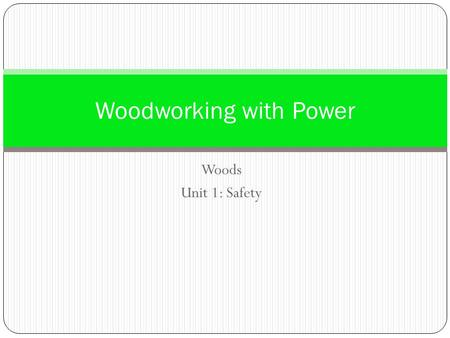 Woodworking with Power