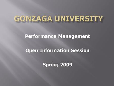 Performance Management Open Information Session Spring 2009.