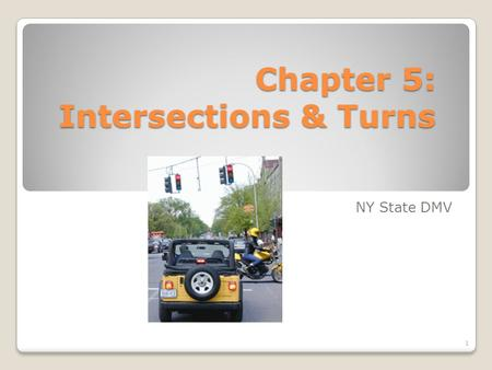 Chapter 5: Intersections & Turns