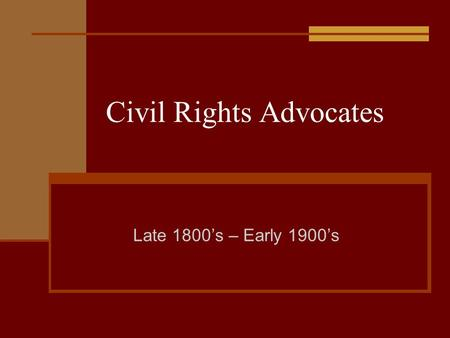Civil Rights Advocates