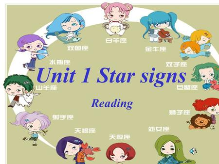 Unit 1 Star signs Reading.