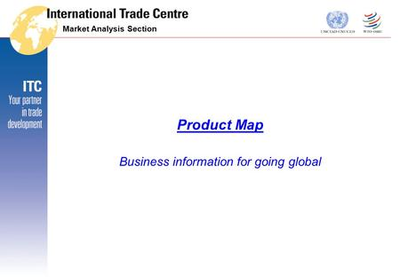 Product Map Business information for going global Market Analysis Section.