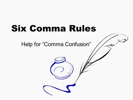"Help for ""Comma Confusion"""