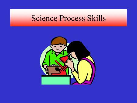 Science Process Skills
