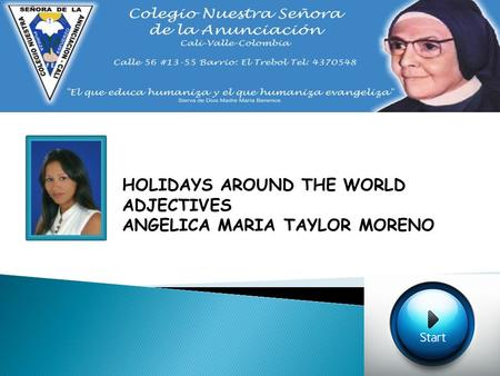 HOLIDAYS AROUND THE WORLD ADJECTIVES ANGELICA MARIA TAYLOR MORENO.