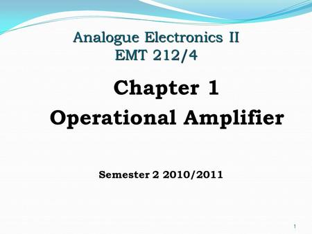 Analogue Electronics II EMT 212/4