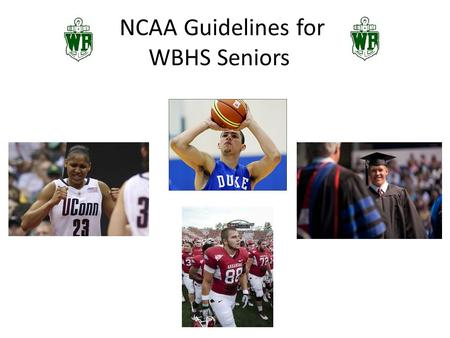 NCAA Guidelines for WBHS Seniors