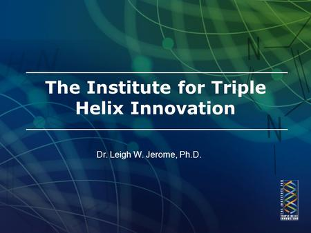 The Institute for Triple Helix Innovation
