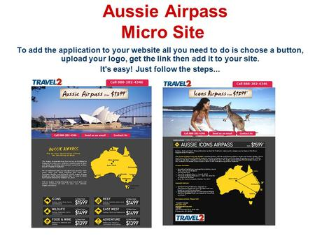 Aussie Airpass Micro Site To add the application to your website all you need to do is choose a button, upload your logo, get the link then add it to your.