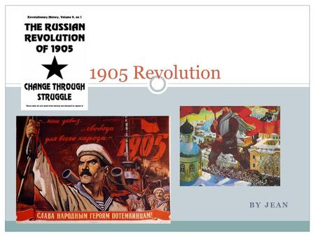 BY JEAN 1905 Revolution. Bloom Question Remembering What happen after the Bloody Sunday? Understanding What was main reason the workers in Russia revolt?