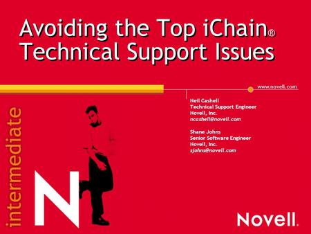 IChain ® 2 3 troubleshooting tools and tips Neil Cashell