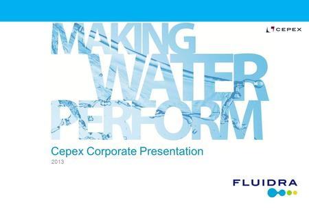 Cepex Corporate Presentation 2013. 2 Index Who is Cepex Cepex as a part of Fluidra Distribution network Logistics History Actuation Fields Product Range.