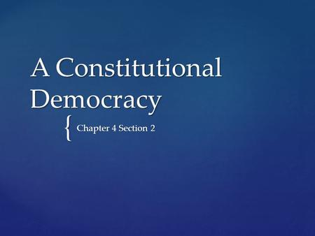 A Constitutional Democracy