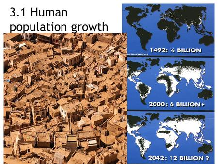 3.1 Human population growth