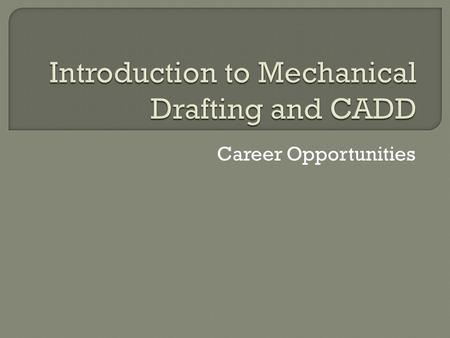 Introduction to Mechanical Drafting and CADD