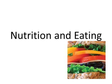 Nutrition and Eating. Food Pyramid Introduction Healthy eating promotes physical growth and cognitive development during childhood and adolescence. Children.