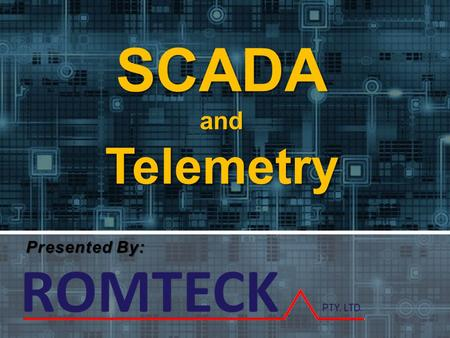 SCADA and Telemetry Presented By:.
