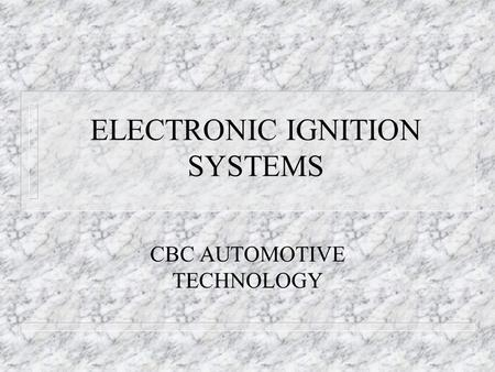 ELECTRONIC IGNITION SYSTEM - ppt video online download