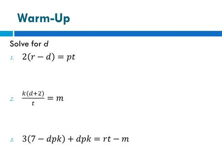 Warm-Up. OBJ & DOL  SWBAT determine the probability of a particular event (3.5.a)  Given 2 multiple choice questions and a constructed response, students.