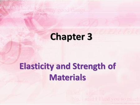 Elasticity and Strength of Materials