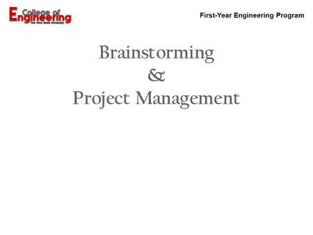 Brainstorming & Project Management