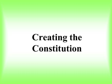 Creating the Constitution. In this section you will learn how state delegates attempted to solve the problems of the Articles of Confederation.