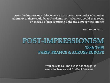 Post-Impressionism Paris, France & across Europe