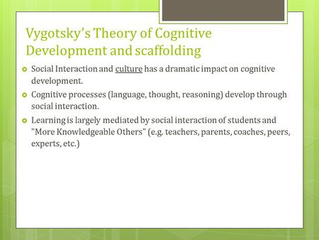 Vygotsky's Theory of Cognitive Development and scaffolding