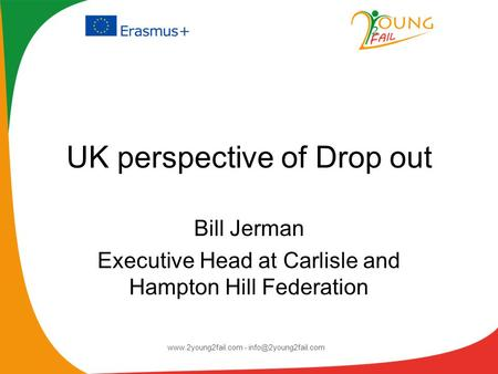 UK perspective of Drop out