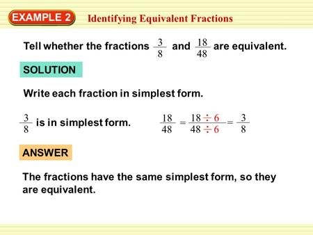 EXAMPLE 2 Identifying Equivalent Fractions