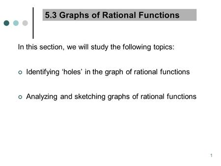5.3 Graphs of Rational Functions
