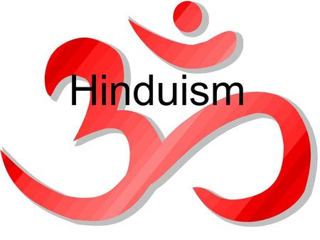 Hinduism. How It Began -Hinduism began about 4000 years ago -Hinduism did not grow out of one person's beliefs but rather out of mixing of Aryan (ancient.