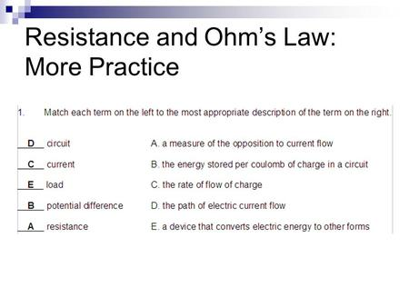 Resistance and Ohm's Law: More Practice