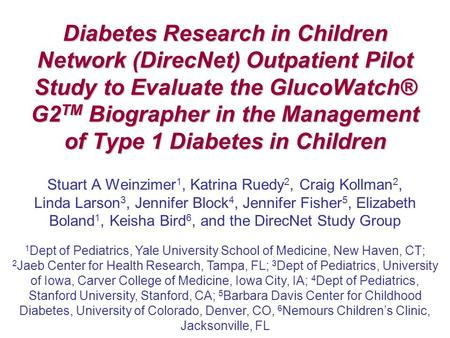 Diabetes Research in Children Network (DirecNet) Outpatient Pilot Study to Evaluate the GlucoWatch® G2 TM Biographer in the Management of Type 1 Diabetes.