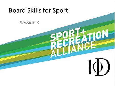 Board Skills for Sport Session 3. Sports Development.