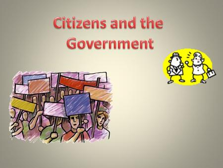 Government exists for three reasons: To maintain order To provide public goods and services To protect citizens.